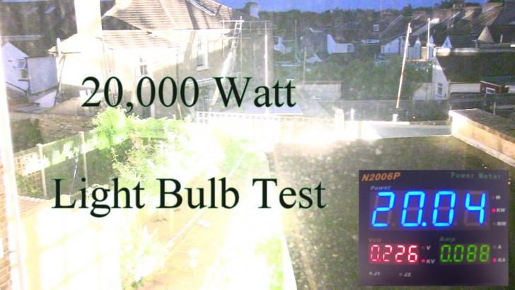 Test żarówki o mocy 20'000 Watów