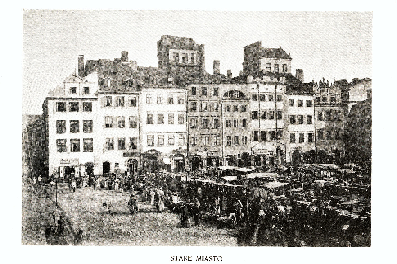 Ciekawe.org Widoki Warszawy 1899 r. Stare Miasto