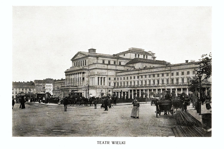 Ciekawe.org Widoki Warszawy 1899 r. Teatr Wielki
