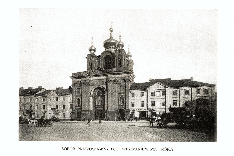 Ciekawe.org Widoki Warszawy 1899 r. Sobór prawosławny pod wezwaniem Św. Trójcy