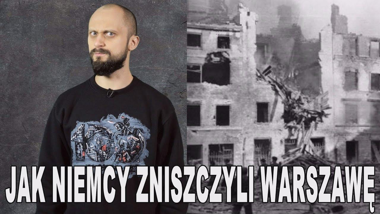 Jak Niemcy zniszczyli Warszawę