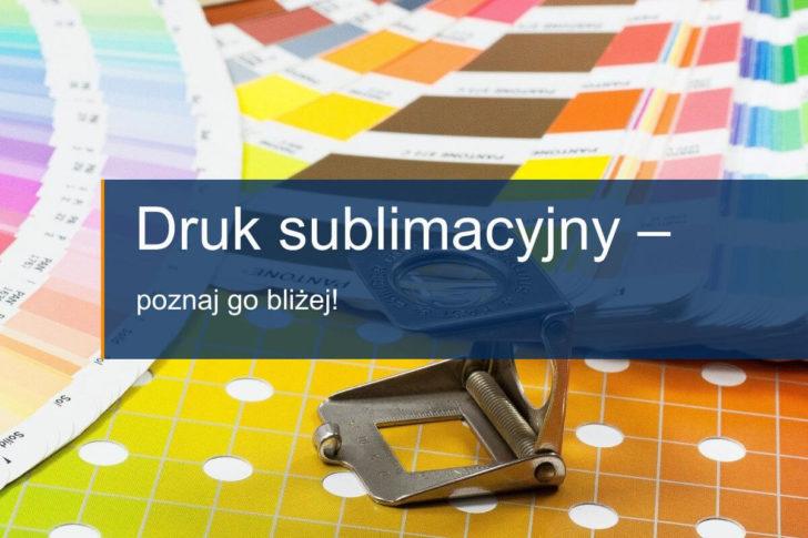 charakterystyka druku sublimacyjnego